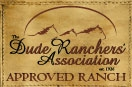 Dude Rancher's Association Approved Ranch